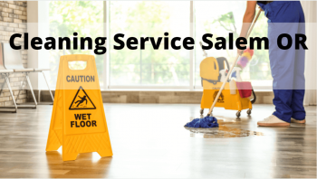 Cleaning Service Salem Or