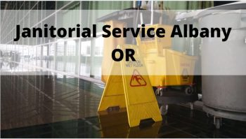 Janitorial Service Albany Or