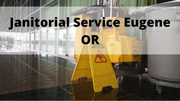 Janitorial Service Eugene Or