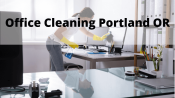 Office Cleaning Portland OR