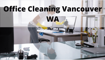 Office Cleaning Vancouver Wa