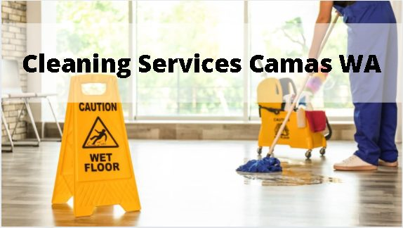 Cleaning Services Camas Wa